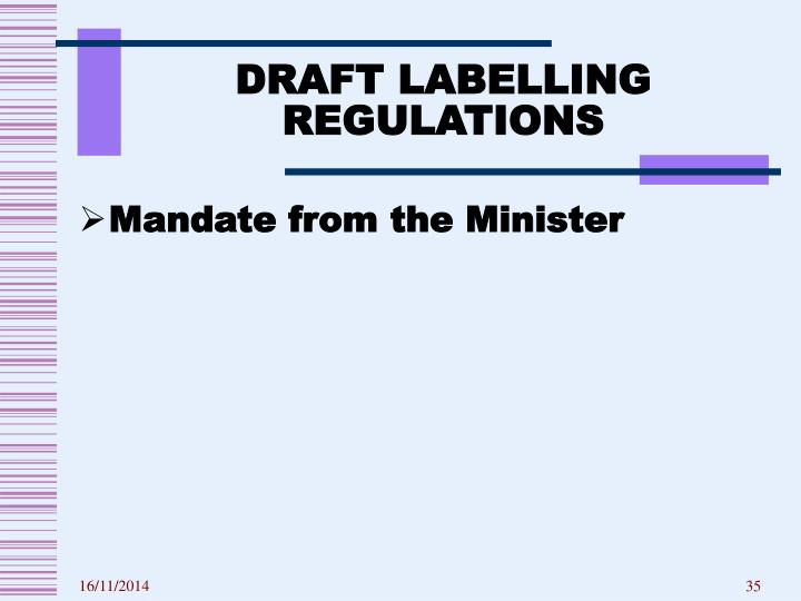 DRAFT LABELLING REGULATIONS