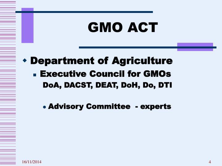 GMO ACT