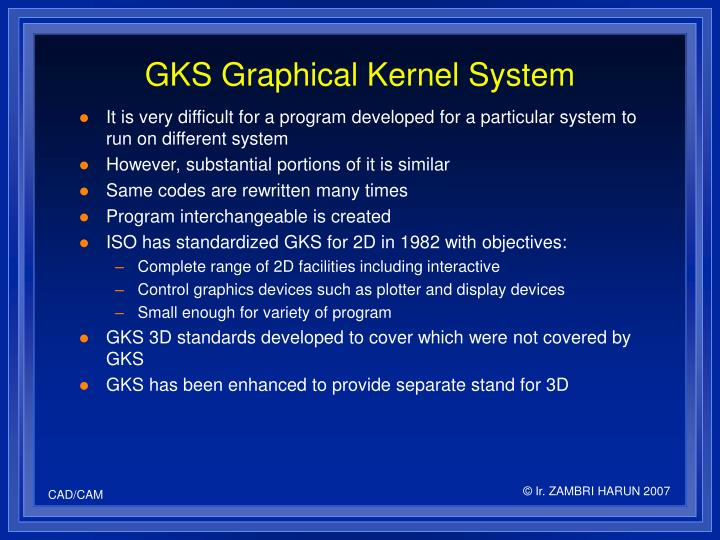 GKS Graphical Kernel System