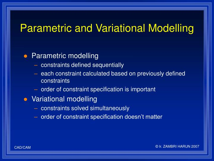 Parametric and Variational Modelling
