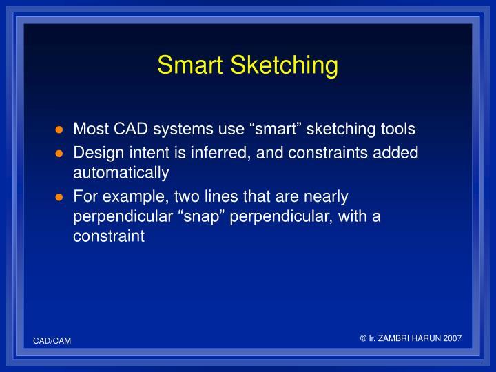 Smart Sketching