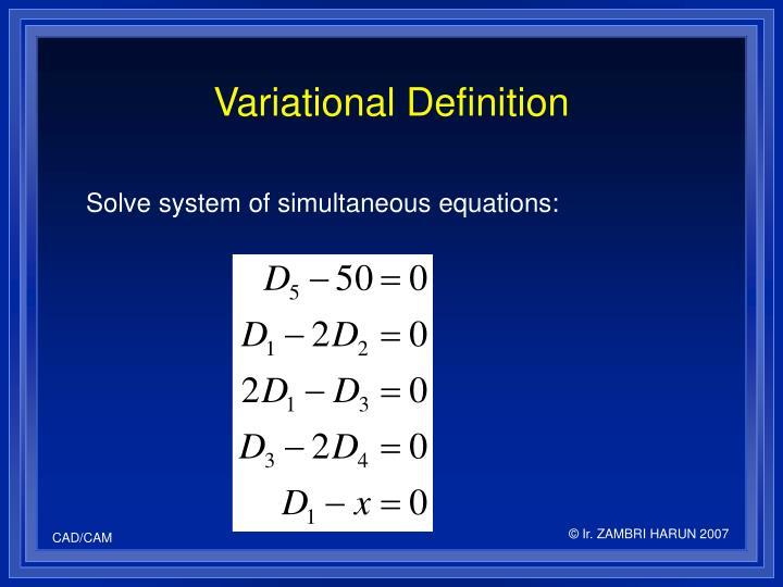Variational Definition