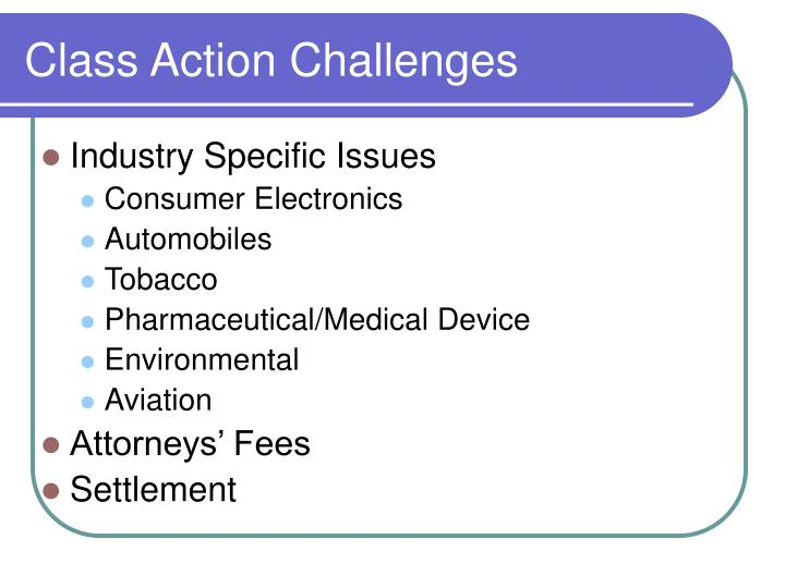 Class Action Challenges