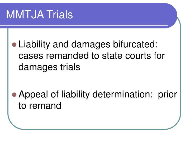 MMTJA Trials