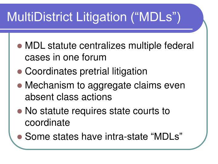 "MultiDistrict Litigation (""MDLs"")"