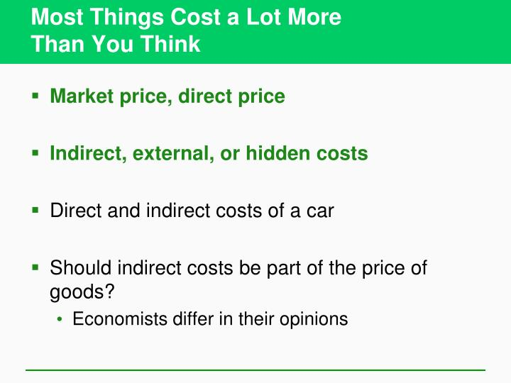 Most Things Cost a Lot More