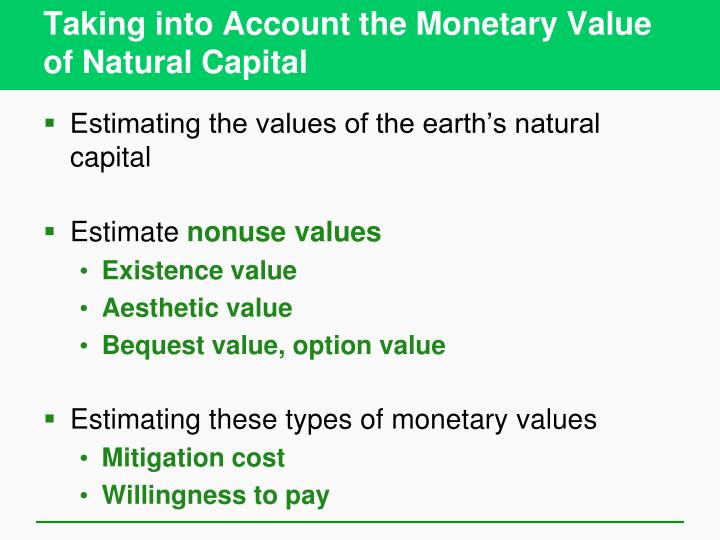 Taking into Account the Monetary Value of Natural Capital
