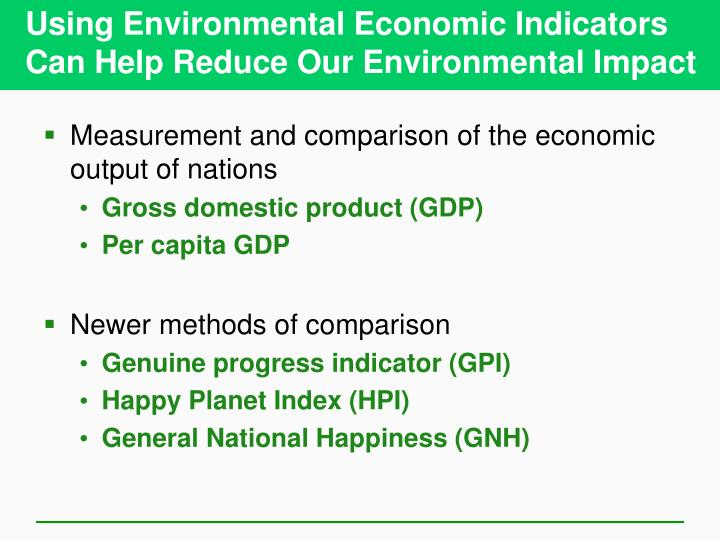 Using Environmental Economic Indicators Can Help Reduce Our Environmental Impact