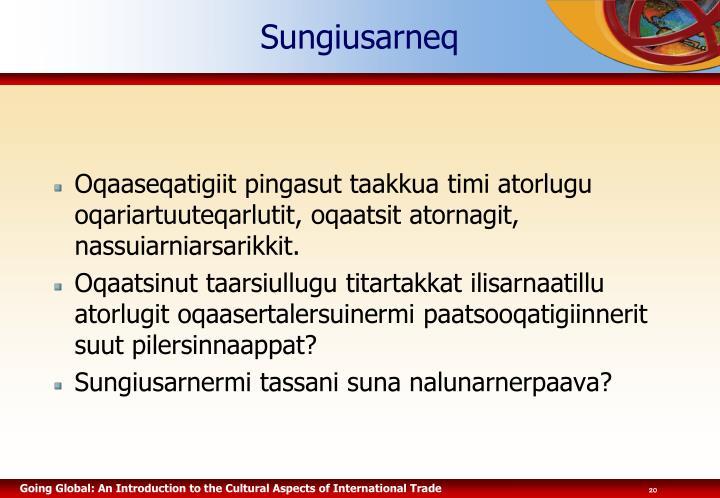Sungiusarneq