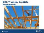 gri trusted credible framework