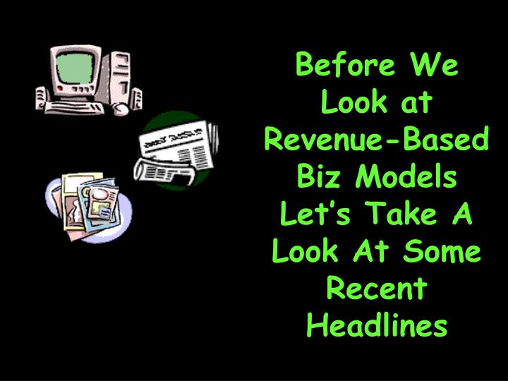 Before We Look at Revenue-Based Biz Models