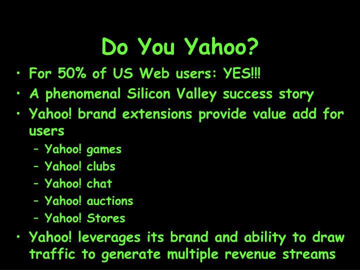 Do You Yahoo?