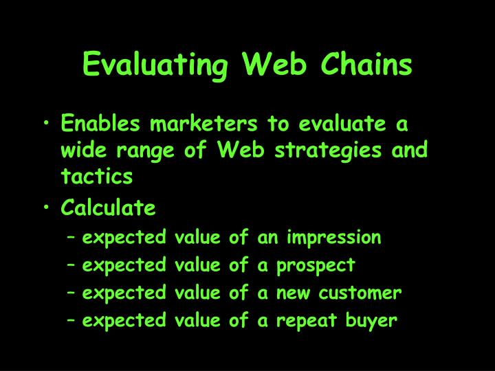 Evaluating Web Chains