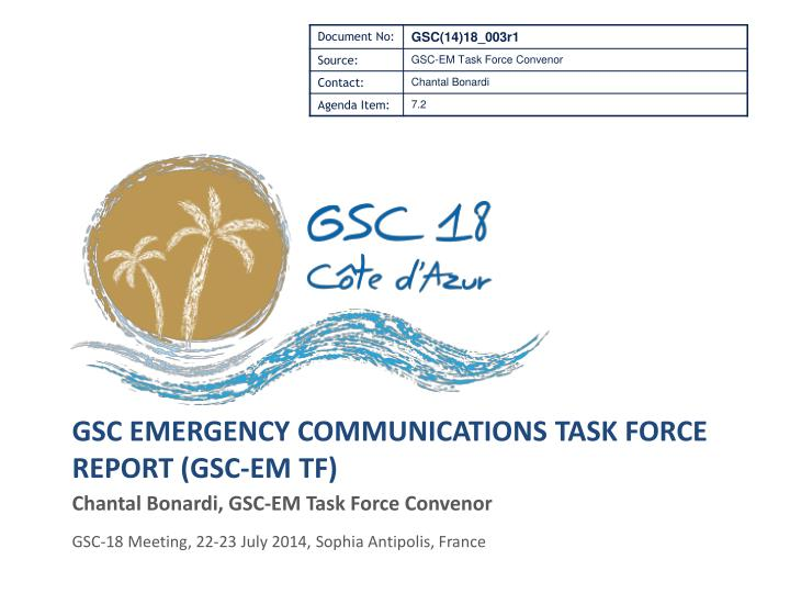 Gsc emergency communications task force report gsc em tf