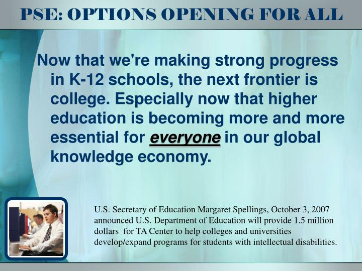 PSE: OPTIONS OPENING FOR ALL