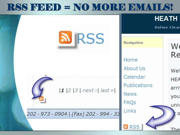 RSS FEED = NO MORE EMAILS!