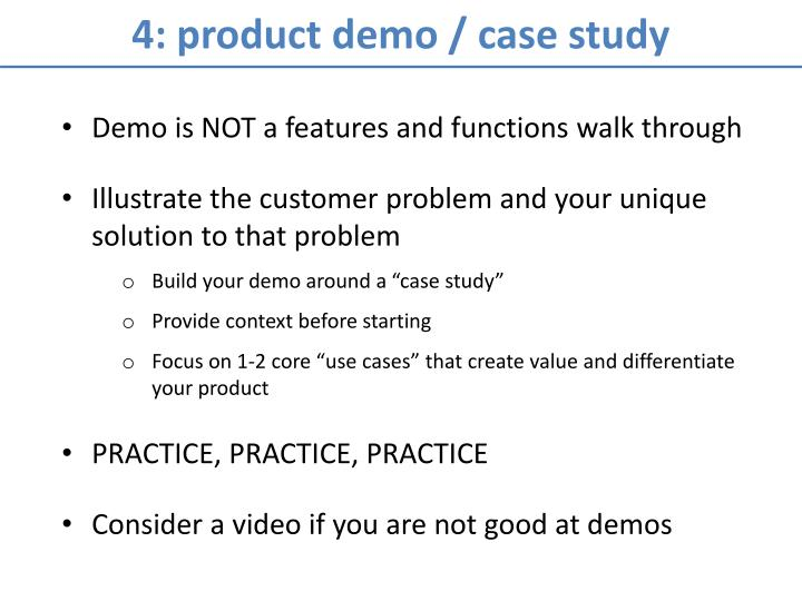 4: product demo / case study