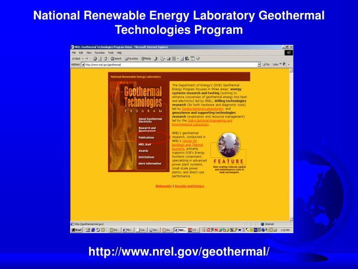 National Renewable Energy Laboratory Geothermal Technologies Program