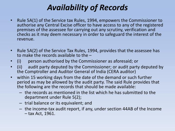 Availability of Records
