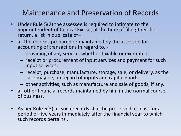 Maintenance and Preservation of Records