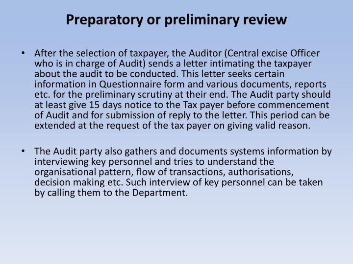 Preparatory or preliminary review