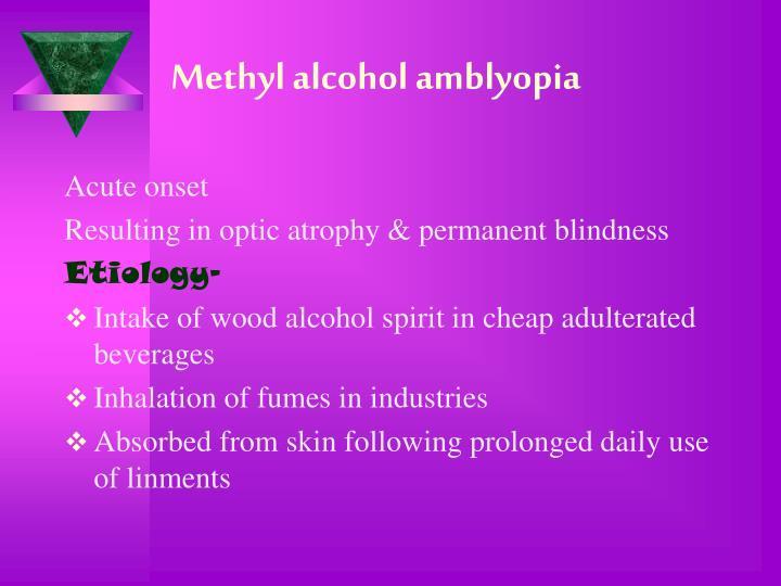 Methyl alcohol amblyopia