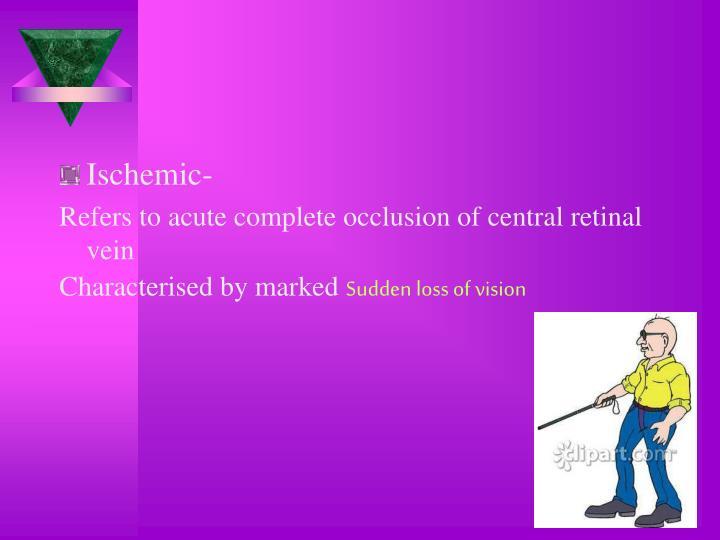 Ischemic-