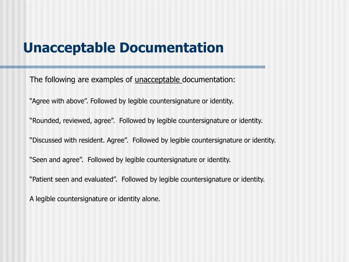 Unacceptable Documentation