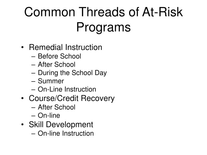 Common Threads of At-Risk Programs