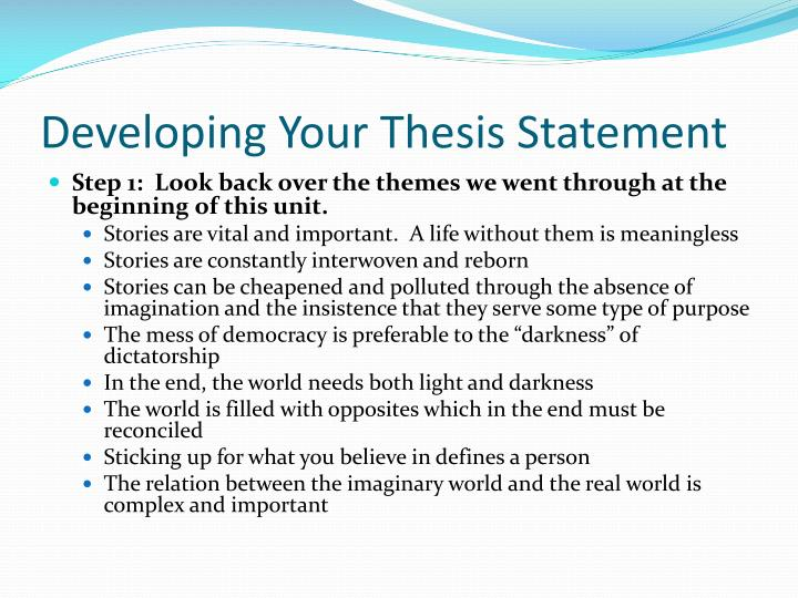 Developing Your Thesis Statement
