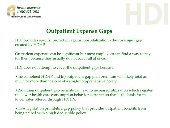 "HDI provides specific protection against hospitalization - the coverage ""gap"" created by HDHPs."