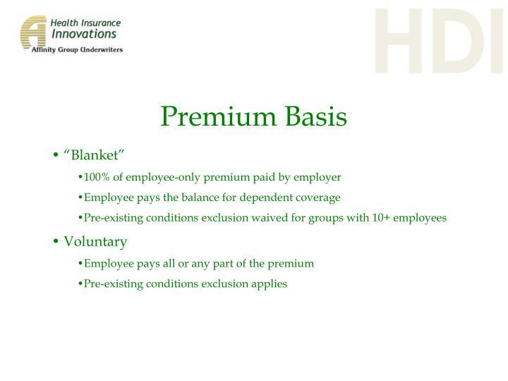 Premium Basis