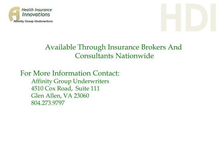 Available Through Insurance Brokers And