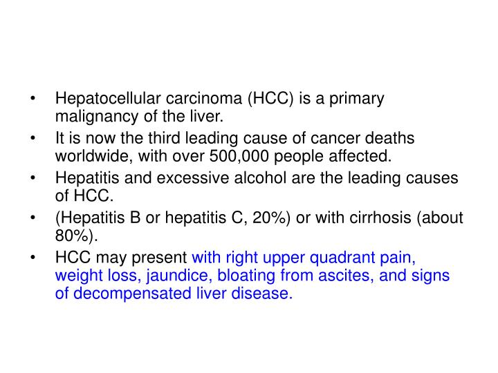 Hepatocellular carcinoma (HCC) is a primary malignancy of the liver.