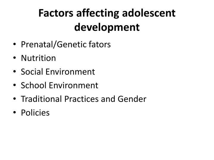 Factors affecting adolescent development