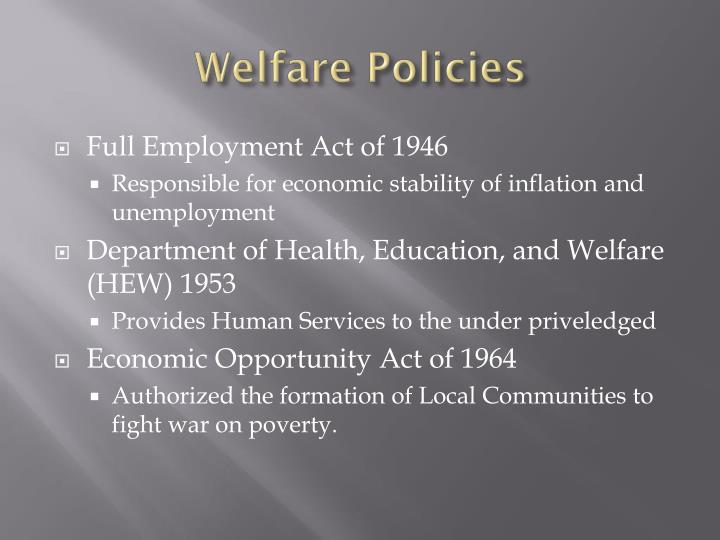 Welfare policies