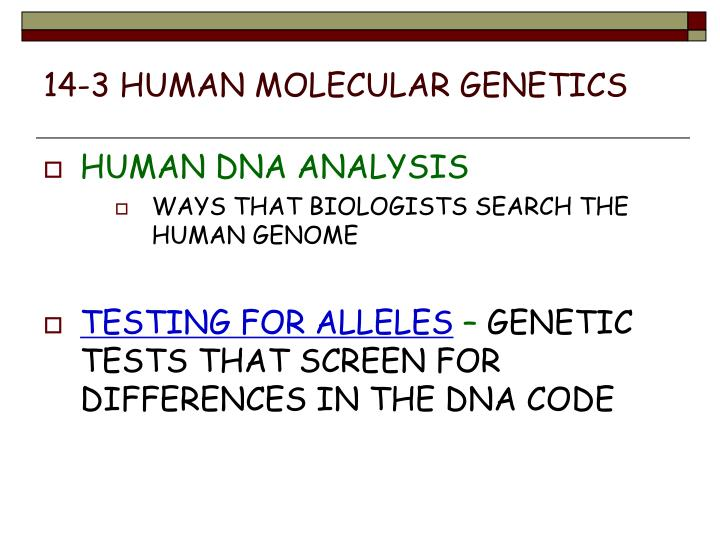 14-3 HUMAN MOLECULAR GENETICS