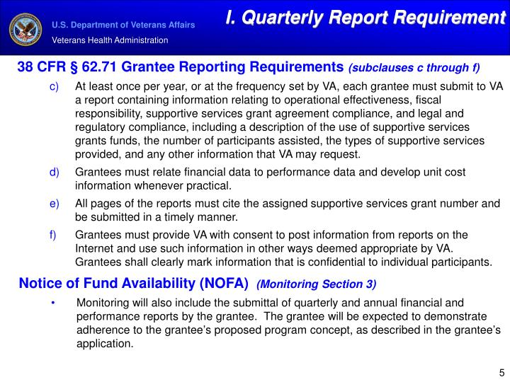 I. Quarterly Report Requirement
