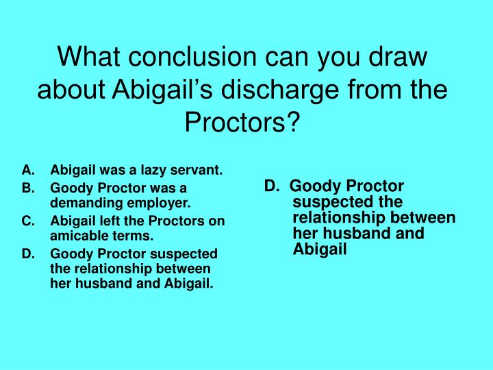 Abigail was a lazy servant.