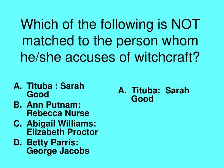 Tituba : Sarah Good