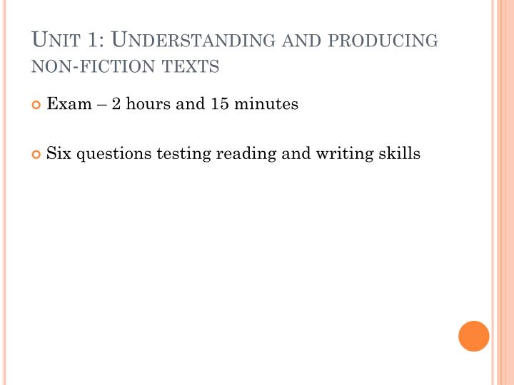 Unit 1: Understanding and producing non-fiction texts