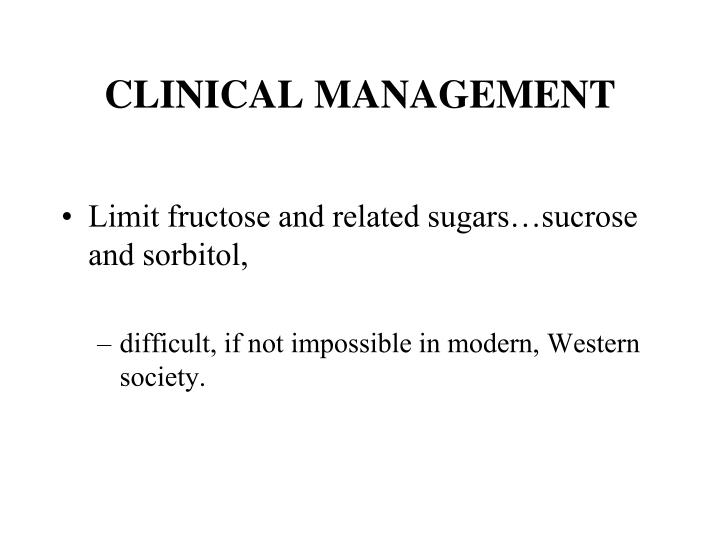 CLINICAL MANAGEMENT