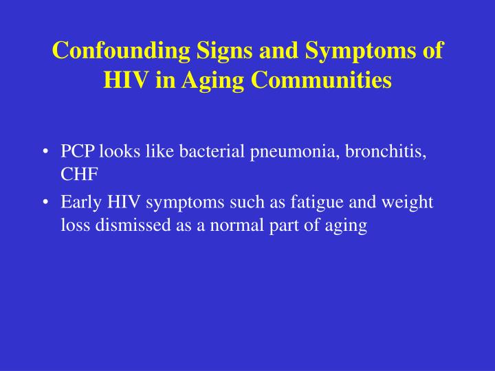 Confounding Signs and Symptoms of HIV in Aging Communities