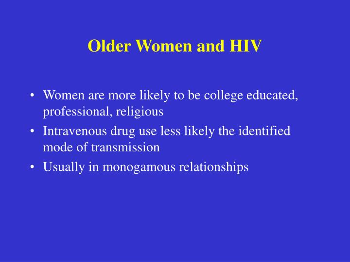 Older Women and HIV