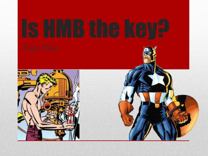 Is hmb the key