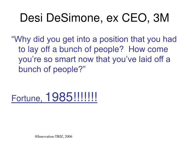 Desi DeSimone, ex CEO, 3M