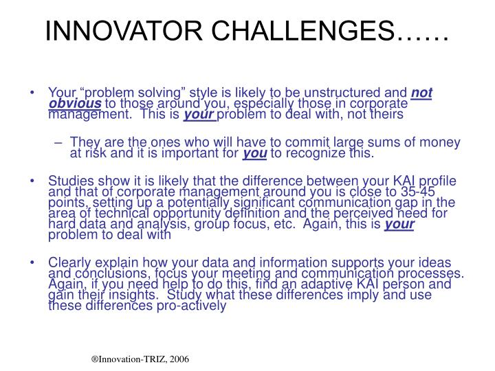 INNOVATOR CHALLENGES……