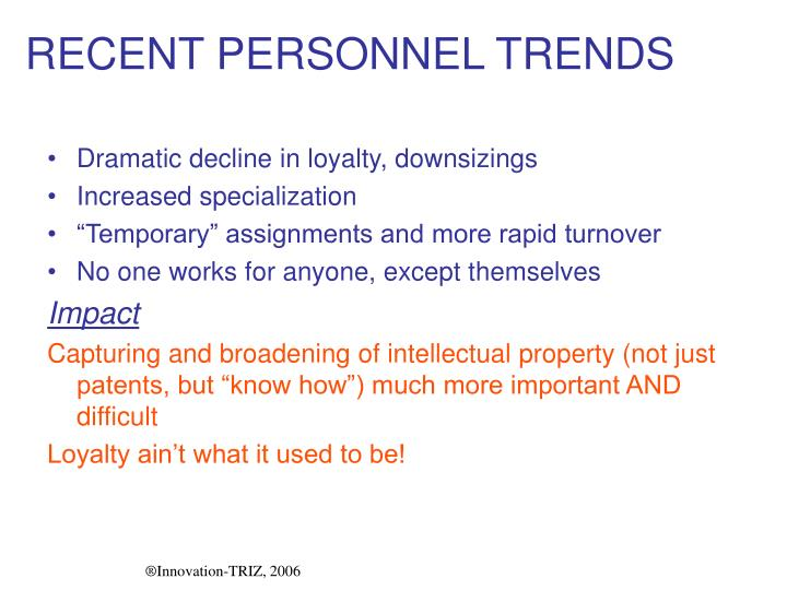 RECENT PERSONNEL TRENDS