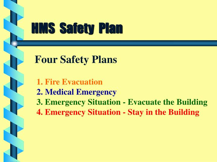 HMS  Safety  Plan