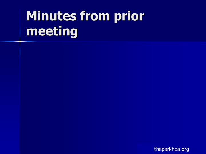 Minutes from prior meeting